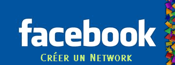 facebook_creer_network