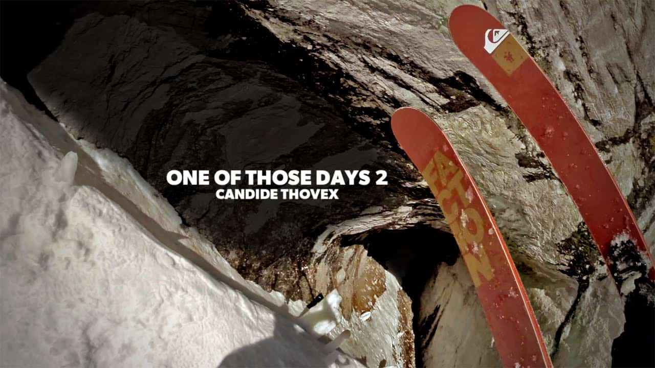 [Ski Extrême] Candide Thovex - One of Those Days 2 photo